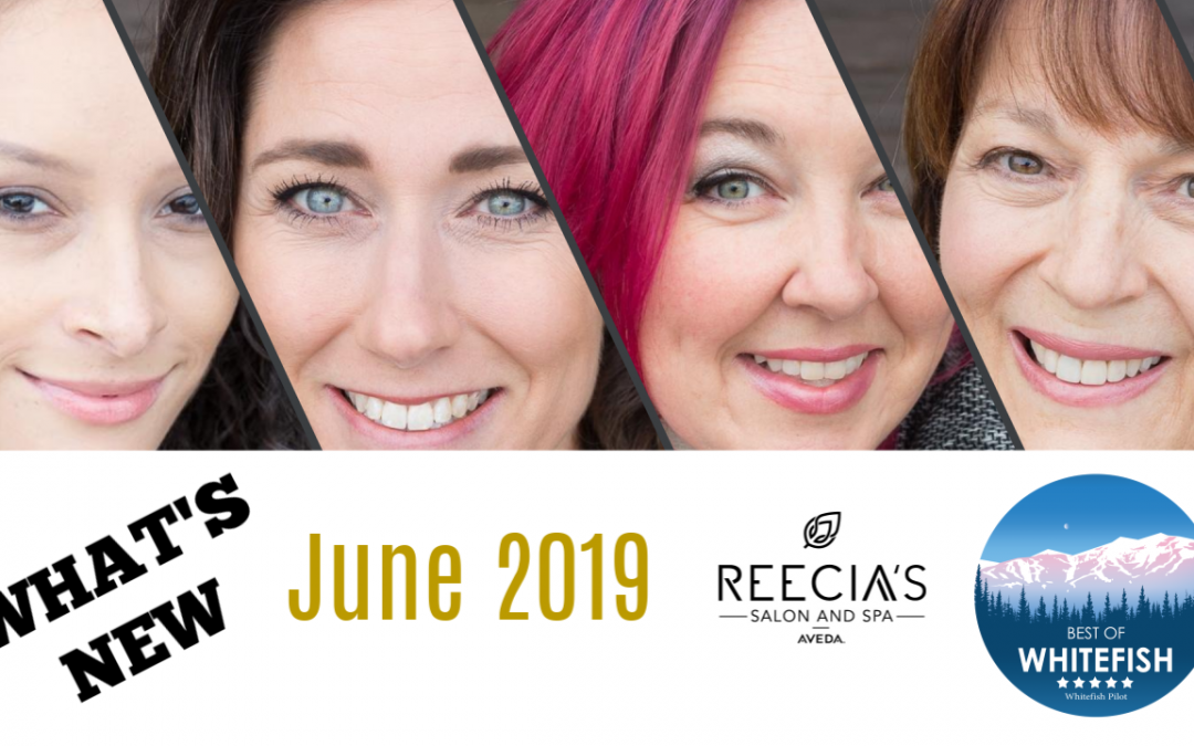 Our June 2019 Highlights:  Voted Best Salon in Whitefish, Before and Afters, Brow Clinic, Birthday Celebrations, Welcome Kayli