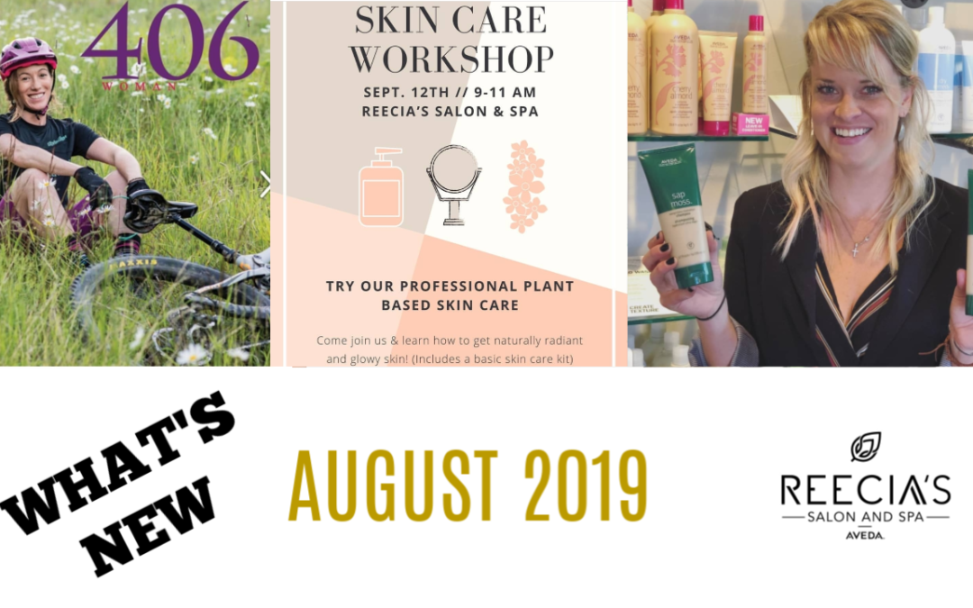 Our August 2019 Highlights: 406 Magazine Cover, What Is Microblading, New Aveda Color Balms and Gloss, Before and Afters