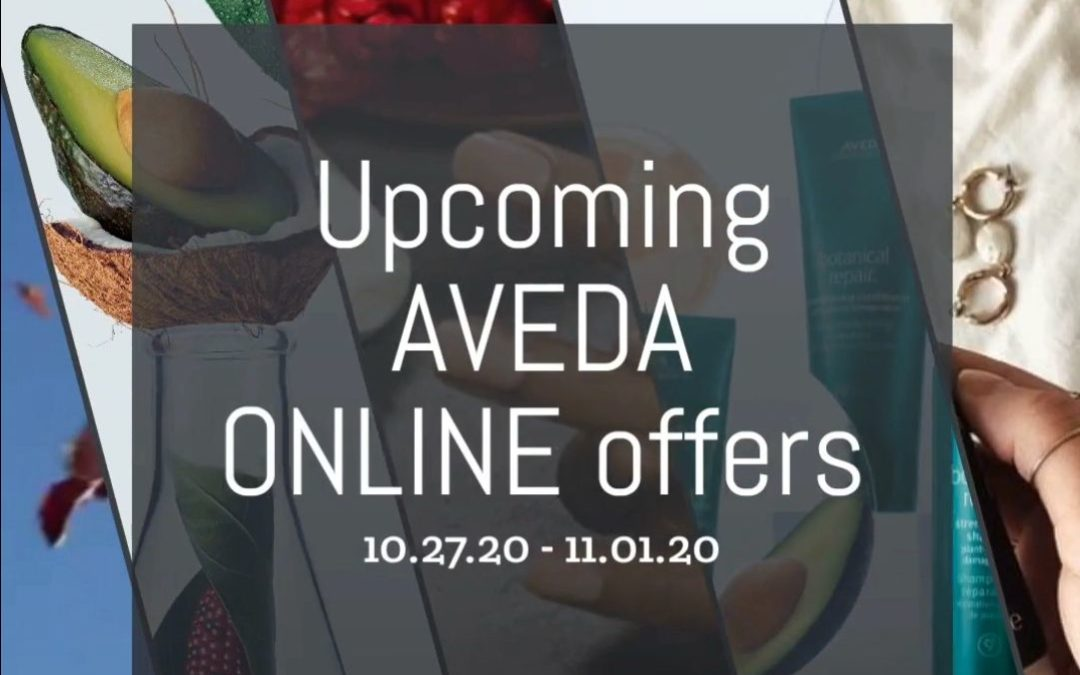 Reecia's Salon – Upcoming ONLINE Aveda Offers and Savings – 10.27.20 – 11.1.20