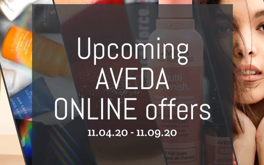 Reecia's Salon – Upcoming ONLINE Aveda Offers and Savings – 11.04.20 – 11.09.20
