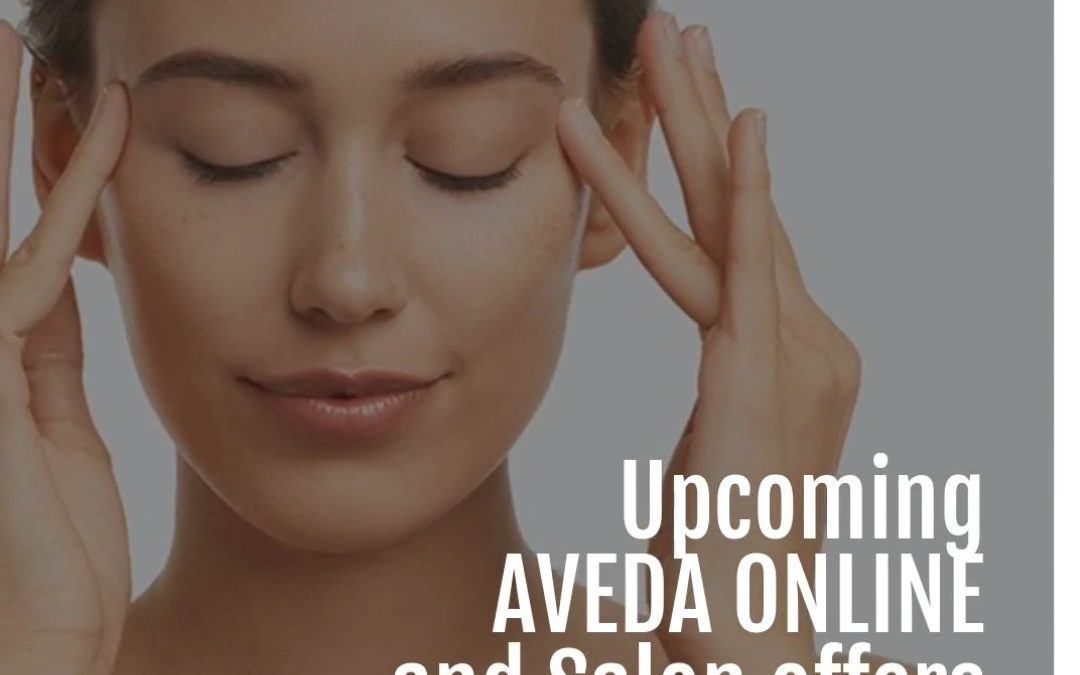 Reecia's Salon – Upcoming ONLINE Aveda Offers and Savings – 01.21.20 – 01.28.21