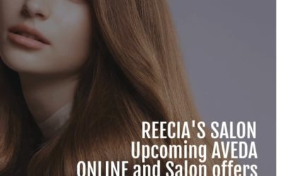 Reecia's Salon – Upcoming ONLINE Aveda Offers and Savings – 02.18.21 – 02.27.21