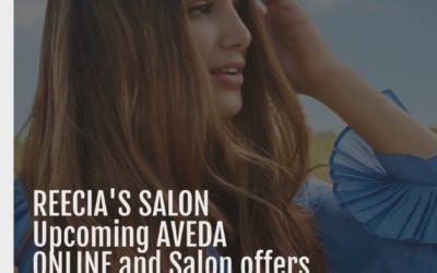 Reecia's Salon – Upcoming ONLINE Aveda Offers and Savings – 07.01.21 – 07.19.21